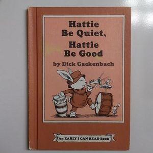 Hattie Be Quiet, Hattie Be Good Book